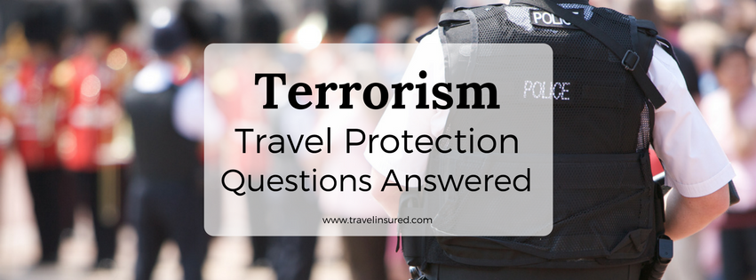 terrorism travel protection questions answered